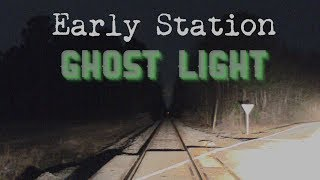 Early Station Ghost Light in North Carolina - Virginia Paranormal Investigations