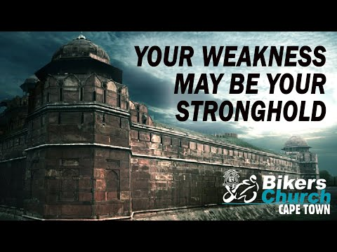 Your weakness may be your stronghold – Pastor George Lehman