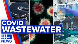 Coronavirus: COVID-19 molecule detection in water rolled out | 9 News Australia
