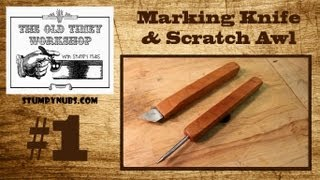 Making A Marking Knife And Using A Mortising Chisel -stumpy Nubs Old Timey Woodworking #1