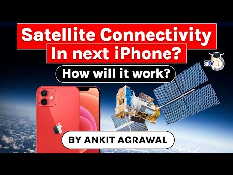 Apple iPhone 13 to have LEO Satellite Communication facility - Science and Technology UPSC, UP PCS