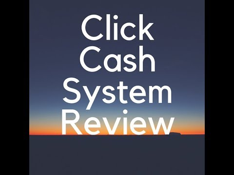 Click Cash System Review - Is Click Cash System Scam?