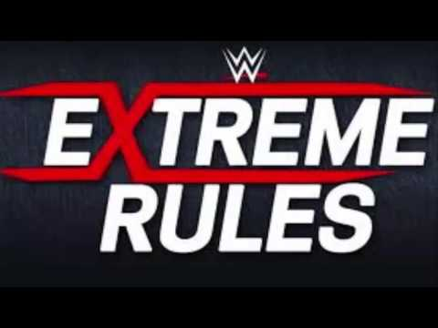 WWE Extreme Rules 2017 Official Theme Song (30 Minute)