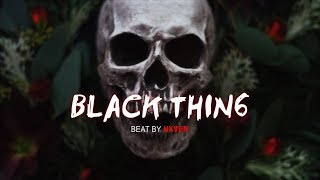 """BLACK THING"" Hard Trap Beat Instrumental | Dark Rap Hip Hop Beat | Nxver"