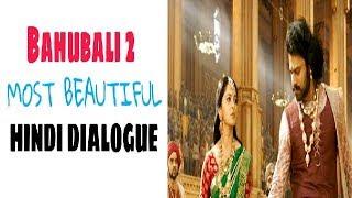 Bahubali 2 | Most Beautyful Hindi Dialogue....