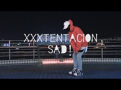 XXXTENTACION - Sad! DANCE   悲!   A-Liu852