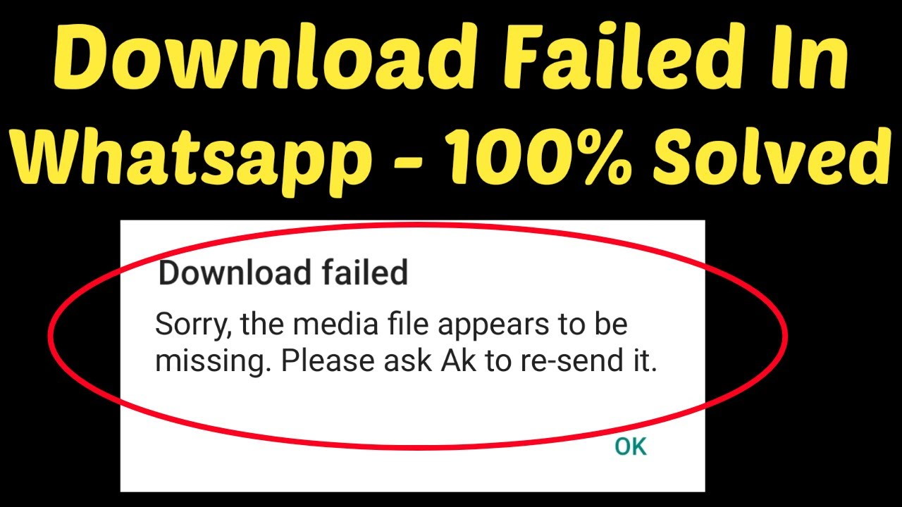 Whatsapp Fix Sorry This Media File Appears To Be Missing Einsstark