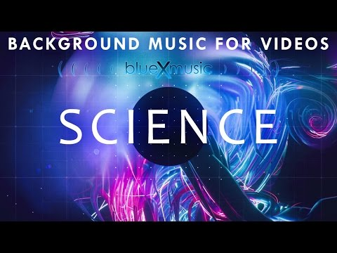 Science and Technology Background Music for Videos