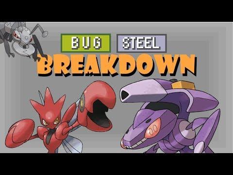 Bug/Steel Breakdown!   Dual Type Breakdown! Episode 1