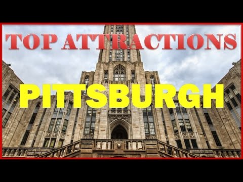 Visit Pittsburgh, Pennsylvania, U.S.A.: Things to do in Pitt