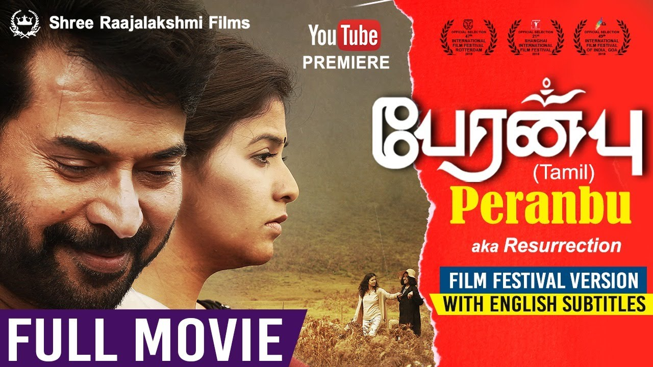 Download PERANBU aka  RESURRECTION | FESTIVAL VERSION | Tamil | Full HD Movie with Eng Subs | Mammootty | Ram