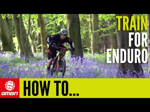 How To Train For Enduro – MTB Pro Tips