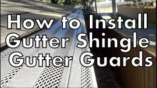 Installing Gutter Shingle Gutter Guards