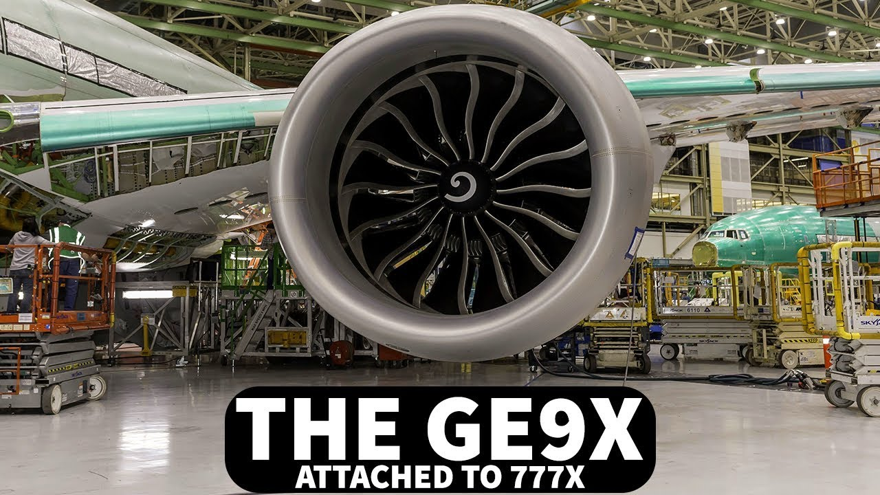 GE9X Attached to First Boeing 777x