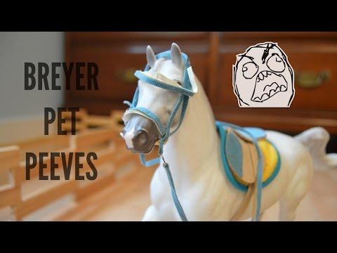 | Breyer Model Horse Pet Peeves |