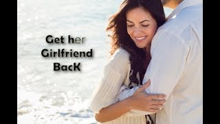 How to get my Girlfriend back by powerful wazifa ~⋠⋠~i want my Girlfriend back by wazifa