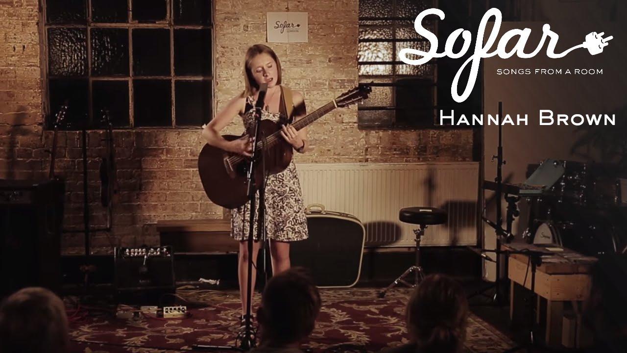 Hannah Brown - Katie   Sofar London
