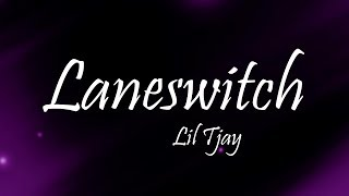 Lil Tjay - LANESWITCH (Lyrics)