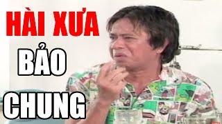 """Hài Xưa Bảo Chung, Bảo Quốc Hay Nhất - Hài Kịch """" Bác Sĩ Tâm Thần """""""