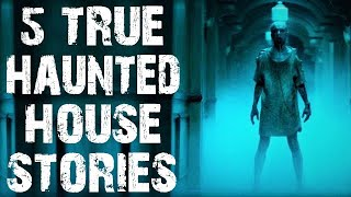 5 TRUE Disturbing & Terrifying Haunted House Horror Stories   (Scary Stories)
