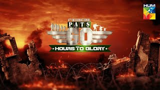 4th Intl PATS –2021 | 60 Hours to Glory | A Military Reality Show | Promo 3 | 9 June 2021 | HUM TV