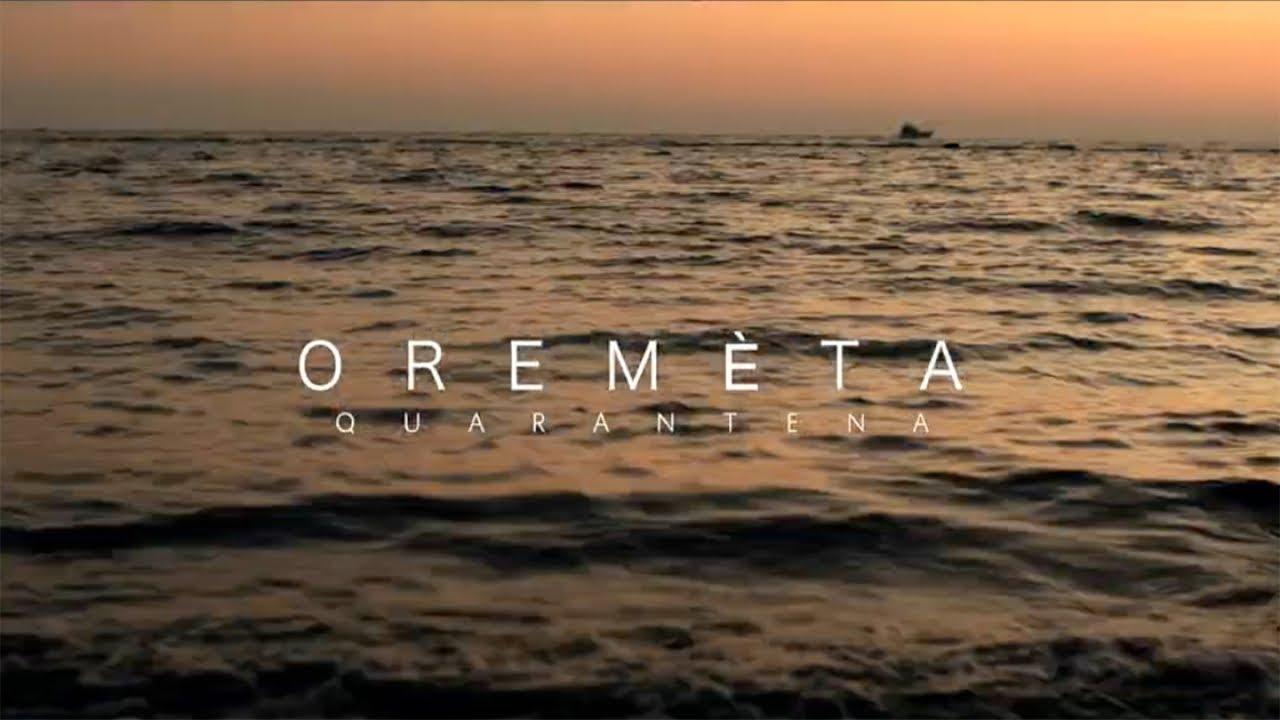 Oremeta - Quarantena / Costa Nova