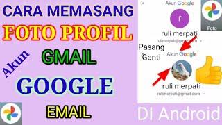 Cara Memasang Foto Profil Di Akun Google Gmail Email Di Hp Android Youtube