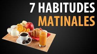 7 Habitudes Matinales des Personnes qui Réussissent