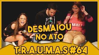 T.R.A.U.M.A.S. #64 - QUAL SEU SIGNO? | BRUNA CARVALHO, EX CHIQUITITA  (São Paulo, SP) thumbnail