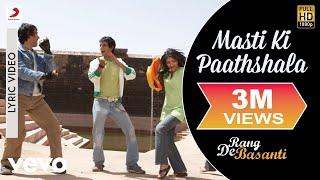 Baixar Masti Ki Paathshala - Lyric Video | Rang De Basanti | A. R. Rahman