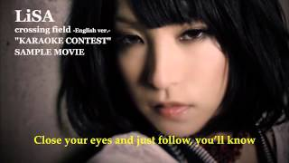 "LiSA crossing field -English ver.- ""KARAOKE"" CONTEST Sample Movie"