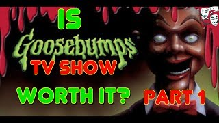 Is Goosebumps The TV Show Worth It? [Part 1]