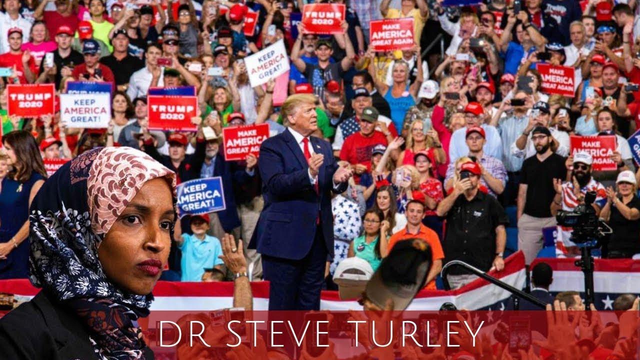 """Dr. Steve Turley Trump DESTROYS Ilhan Omar as an """"America Hating Socialist""""!!!"""