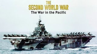 The Second World War: The War in the Pacific