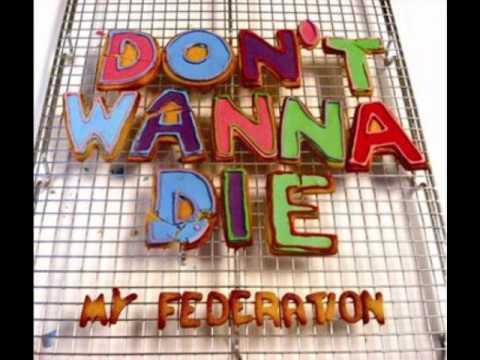 Something's Gotta Give - My Federation ( Album Version ) mp3