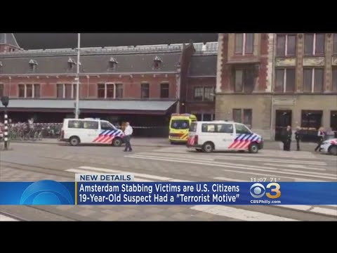 Two Victims Of Amsterdam Stabbing Were U.S. Citizens