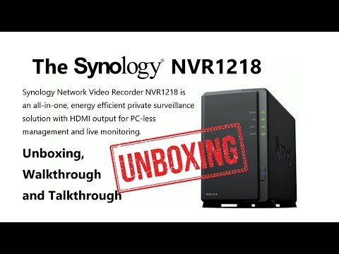 Unboxing the Synology NVR1218 Surveillance NAS