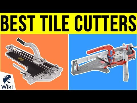 7 Best Tile Cutters 2019