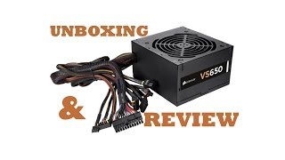 Corsair VS 650 Power Supply Unit Unboxing and Review