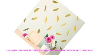 Colorful feather pattern stickers art home decoration  DIY 12 pieces/s