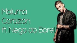 Maluma - Corazón (Lyrics / Lyric Video) ft. Nego do Borel