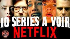 TOP 10 | Les Meilleurs séries NETFLIX à regarder ABSOLUMENT 🍿