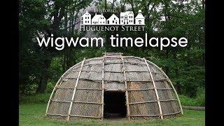 Building a Wigwam (Time Lapse)