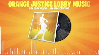 FORTNITE ORANGE JUSTICE LOBBY MUSIC 1 HOUR (DOWNLOAD MP3 INCLUDED!) (SEASON 9 TIER 12 BATTLE PASS)