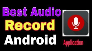 Best Sound Recordings Apps Youtubers, Sound Records for Youtube,