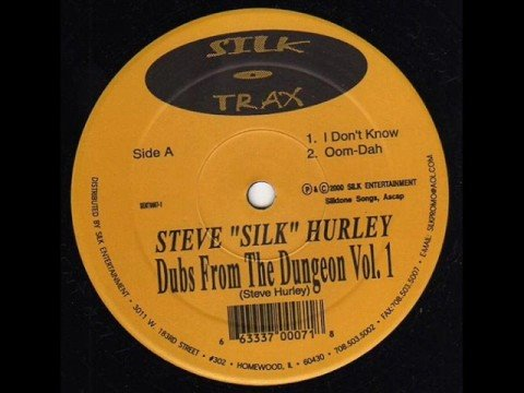 "Steve ""Silk"" Hurley - I Don't Know"