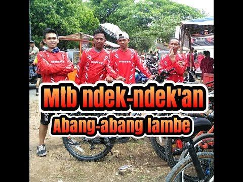 Mtb ndek-ndek'an abang-abang lambe