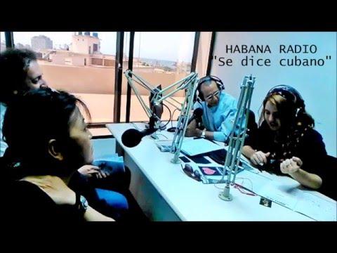 "Habana Radio ""Se dice cubano""  entrevista Mari Sano"