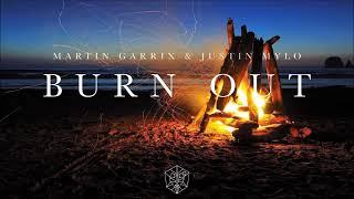 Martin Garrix & Justin Mylo (Burn Out) Feat . Dewain Whitmore 'Audio' (EXCLUSIVE)