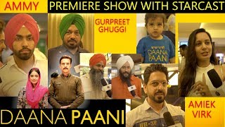 DAANA PAANI | Premiere show With starcast | Reviews
